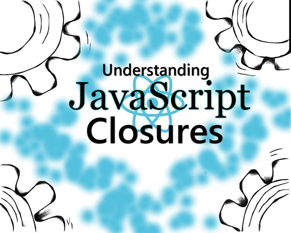 Let's Understand Closures!